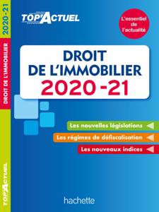 Top'Actuel Droit De L'Immobilier 2020-2021 Couverture de livre