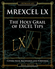 MrExcel LX The Holy Grail of Excel Tips