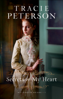 Tracie Peterson - Secrets of My Heart artwork