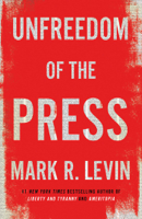 Unfreedom of the Press ebook Download