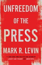 Unfreedom of the Press PDF Download