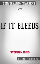If It Bleeds By Stephen King Conversation Starters