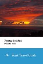 Porta Del Sol (Puerto Rico) - Wink Travel Guide