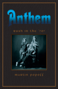 Anthem: Rush in the 1970s Book Cover