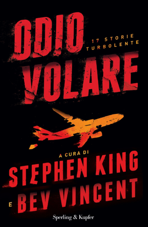 Odio volare - Stephen King & Bev Vincent
