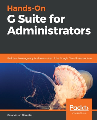 Hands-On G Suite for Administrators