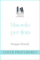 Mai solo per finta ebook Download