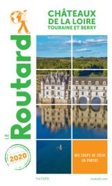 Guide du Routard Châteaux de la Loire 2020