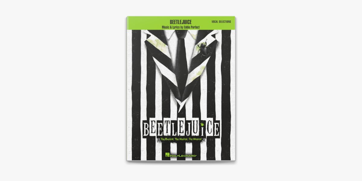 Beetlejuice Vocal Selections With Piano Accompaniment On Apple Books