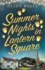 Summer Nights In Lantern Square