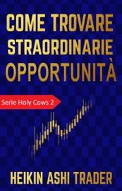 Come trovare straordinarie opportunità