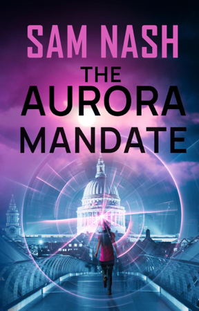 The Aurora Mandate - Sam Nash