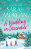 Sarah Morgan - A Wedding In December artwork