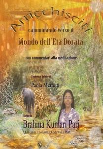 Arricchisciti camminando verso il Mondo dell'Età Dorata (con commentari alla meditazione) Book Cover
