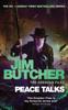 Jim Butcher - Peace Talks bild