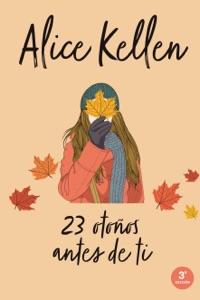 23 otoños antes de ti Book Cover