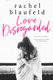 Love Disregarded
