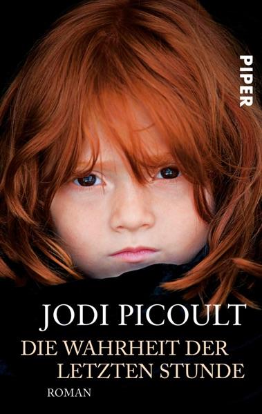 Die Wahrheit der letzten Stunde - Jodi Picoult book cover