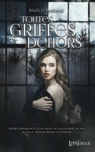 Toutes Griffes Dehors, tome 1 La couverture du livre martien