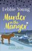 Debbie Young - Murder in the Manger artwork