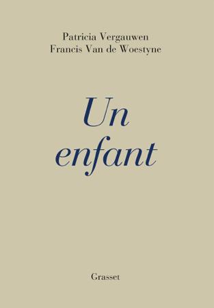Un enfant - Patricia Vergauwen & Francis Van de Woestyne