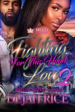Fighting for This Hood Love 2
