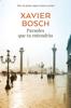 Xavier Bosch - Paraules que tu entendràs portada