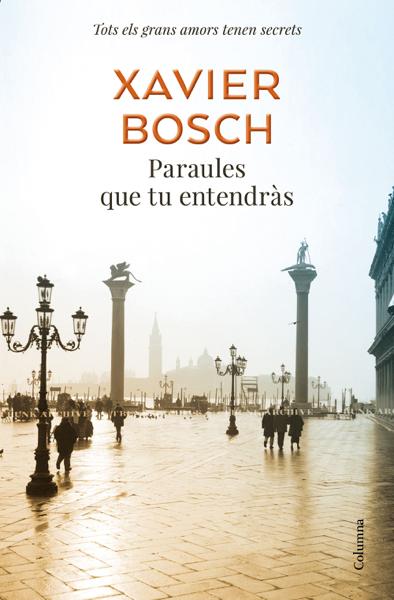 Paraules que tu entendràs por Xavier Bosch
