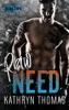 Kathryn Thomas - Raw Need - Book Two artwork