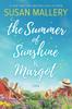 Susan Mallery - The Summer of Sunshine and Margot artwork