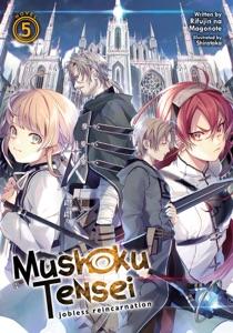 Mushoku Tensei: Jobless Reincarnation (Light Novel) Vol. 5 Book Cover