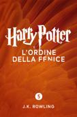 Download and Read Online Harry Potter e l'Ordine della Fenice (Enhanced Edition)
