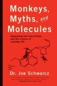 Monkeys, Myths, and Molecules
