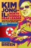 Kim Jong-Il, Revised and Updated