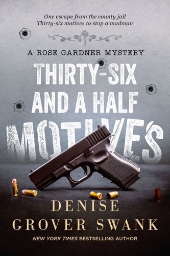 Denise Grover Swank - Thirty-Six and a Half Motives