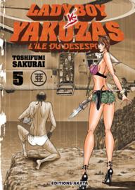 Ladyboy vs Yakuzas, l'île du désespoir - tome 5