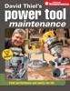 David Thiel's Power Tool Maintenance