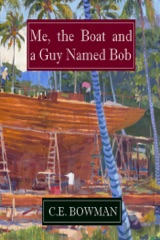 Me, the Boat and a Guy Named Bob