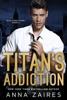 Titan's Addiction