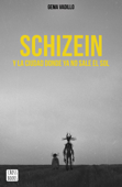 Schizein y la ciudad donde ya no sale el sol Book Cover