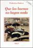 Que los buenos no hagan nada - Federico Suárez Verdeguer