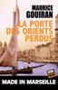 Maurice Gouiran - La porte des Orients perdus Grafik