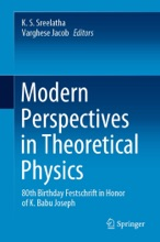 Modern Perspectives In Theoretical Physics