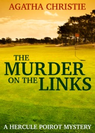 The Murder on the Links: A Hercule Poirot Mystery PDF Download