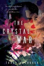 The Crystal War