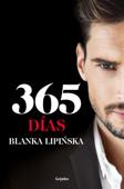 Download and Read Online 365 días («Trilogía 365 días»)