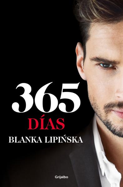 365 días («Trilogía 365 días») por Blanka Lipińska