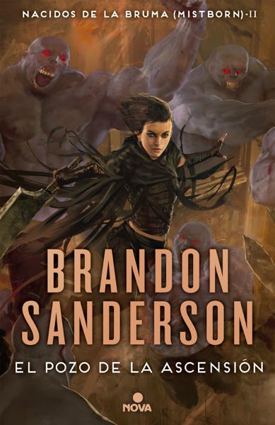 El pozo de la ascensión (Nacidos de la bruma [Mistborn] 2) por Brandon Sanderson