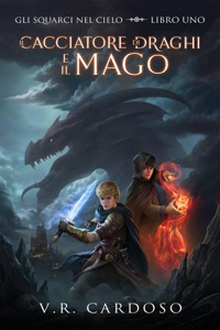 Il Cacciatore di Draghi e il Mago Book Cover