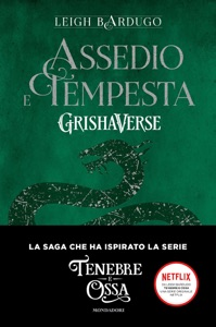 Grishaverse - Assedio e tempesta di Leigh Bardugo Copertina del libro